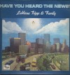 Product Image: LaVerne Tripp & Family - Have You Heard The News?
