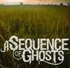 Product Image: A Sequence Of Ghosts - A Sequence Of Ghosts