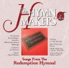 Product Image: The Hymn Makers - Songs From The Redemption Hymnal