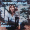 Product Image: Paul Hibbets - Childhood Dream