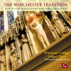 Product Image: Winchester College Chapel Choir, Malcom Archer - The Winchester Tradition