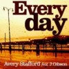 Product Image: Avery Stafford ftg Jon Gibson - Everyday