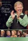 Product Image: Bill & Gloria Gaither - Giving Thanks