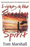 Product Image: Tom Marshall - Living in the Freedom of the Spirit