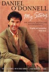 Product Image: Daniel O'Donnell - My Story: The Official Book