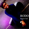 Product Image: Rodo - Biggest Fan