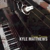 Product Image: Kyle Matthews - Sing Down