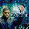 William McDowell - As We Worship: Live