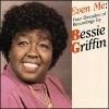 Product Image: Bessie Griffin - Even Me: Four Decades Of Recordings By Bessie Griffin