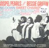 Product Image: Bessie Griffin & The Gospel Pearls  - Swing Down Sweet Chariot