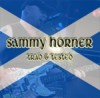 Product Image: Sammy Horner - Trad & Tested