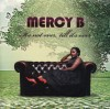 Product Image: Mercy B - It's Not Over, 'Till It's Over