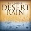Product Image: Paul Wilbur - Desert Rain