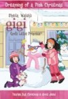 Sheila Walsh - Gigi: Dreaming Of A Pink Christmas