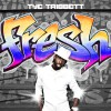 Product Image: Tye Tribbett - Fresh
