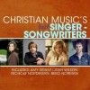 Various - Christian Music's Best Singer-Songwriters