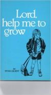 Product Image: Bryan Gilbert - Lord, Help Me To Grow