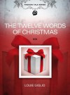 Product Image: Louie Giglio - The Twelve Words Of Christmas