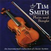 Product Image: Tim Smith - Plain And Simpl: An Instrumental Collection Of Classic Hymnse