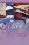 Christopher Wright - Life Through God's Word
