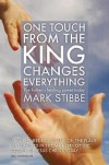 Mark Stibbe - One Touch From The King Changes Everything