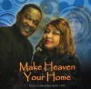 Product Image: Ron Hawkins And HBF - Make Heaven Your Home
