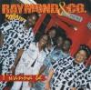 Product Image: Raymond & Co - I Wanna Be