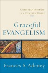 Frances S Adeney - Graceful Evangelism