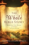 William H Marty - The Whole Bible Story