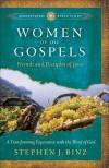 Stephen J Binz - Women Of The Gospels