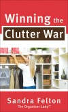 Sandra Felton - Winning The Clutter War