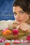 Cathy Marie Hake - Serendipity