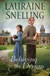 Lauraine Snelling - Believing The Dream