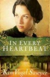 Kim Vogel Sawyer - In Every Heartbeat