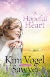 Kim Vogel Sawyer - A Hopeful Heart