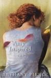 Bethany Pierce - Amy Inspired