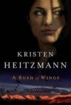 Kristen Heitzmann - A Rush Of Wings