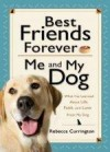 Rebecca Currington - Best Friends Forever: Me And My Dog