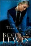Beverly Lewis - The Telling (Large Print)