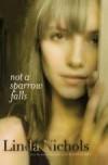 Linda Nichols - Not A Sparrow Falls