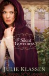Julie Klassen - The Silent Governess