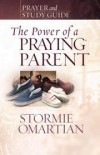 Product Image: Stormie Omartian - The Power of a Praying® Parent Prayer and Study Guide