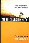 Spencer Michael - MERE CHURCHIANITY