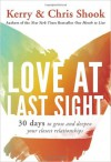 Kerry & Chris Shook  - Love At Last Sight