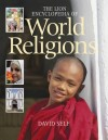 David Self - The Lion Encyclopedia Of World Religions