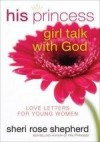 Sheri Rose Shepherd - His Princess Girl Talk With God