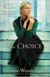 Suzanne Woods Fisher - The Choice