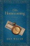 Dan Walsh - The Homecoming: A Novel