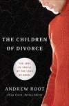 Andrew Root - The Children Of Divorce