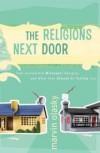 Olasky Martin - RELIGIONS NEXT DOOR THE